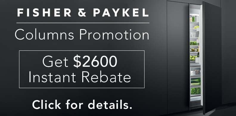 FISHER & PAYKEL COLUMNS PROMOTION