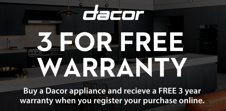 DACOR 3 FOR FREE WARRANTY