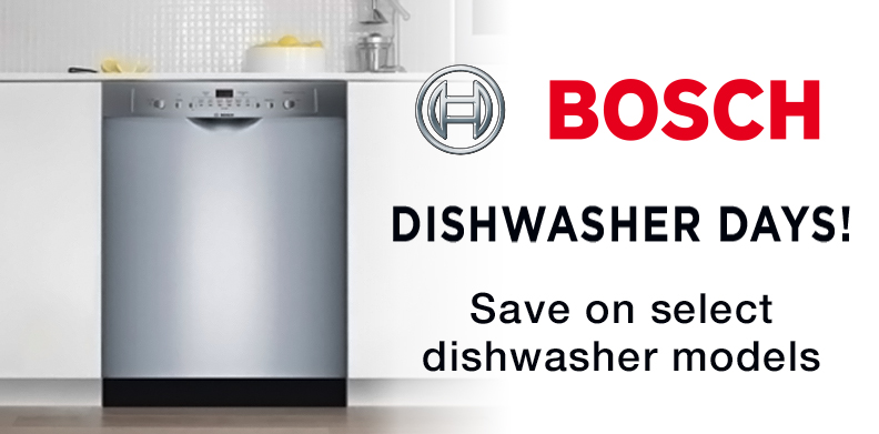 BOSCH DISHWASHER DAYS!