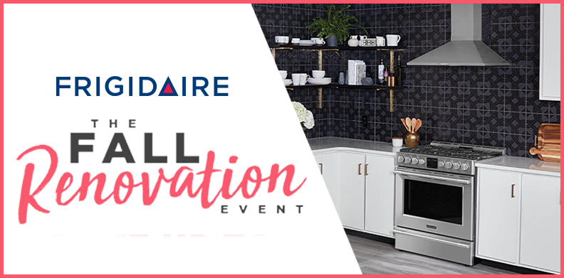 FRIGIDAIRE FALL RENOVATION
