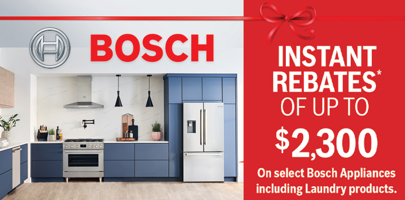 BOSCH $2300 IN INSTANT REBATES.