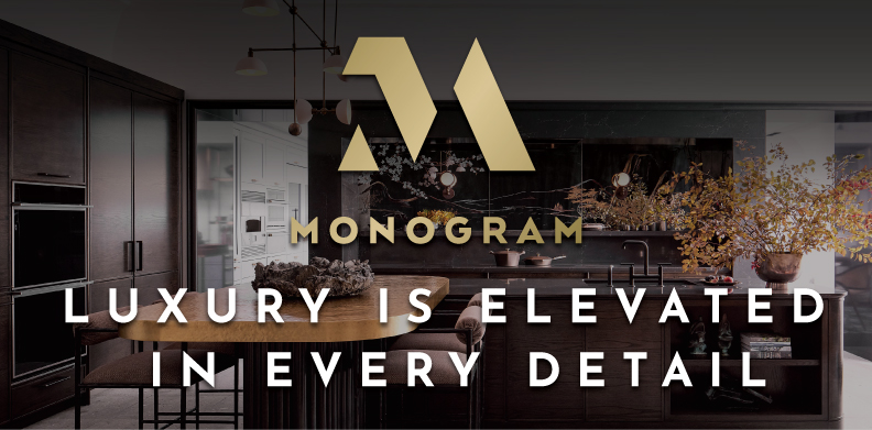 MONOGRAM LUXURY IS ELEVATED IN EVERY DETAIL