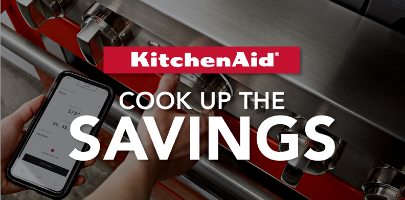 KITCHENAID® COOK UP THE SAVINGS