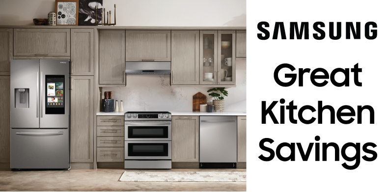 SAMSUNG GREAT KITCHEN SAVINGS EVENT